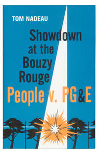 Showdown at the Bouzy Rouge: People v. PG&E.