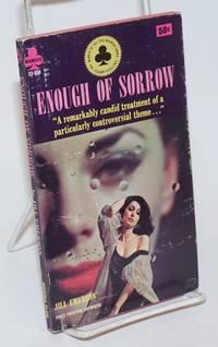 Enough of Sorrow