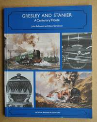 image of Gresley and Stanier: A Centenary Tribute.