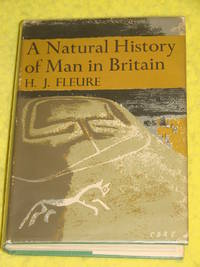 New Naturalist No. 18, A Natural History of Man in Britain