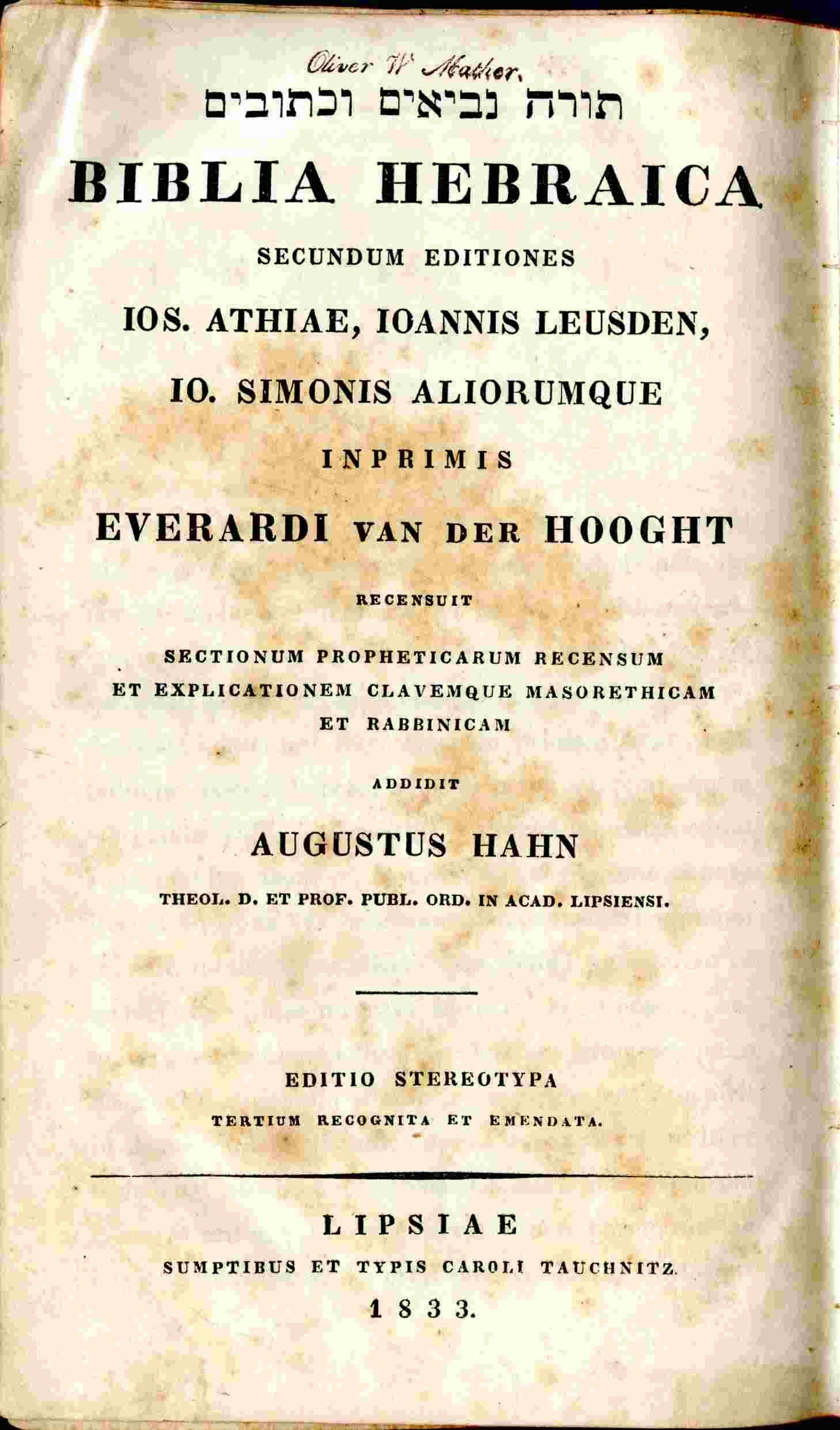Biblia Hebraica, Secudum Editionem Jos  Athiae, A Johanne Leusden    Ab  Everardo Van Der Hooght by Bible O  T  Hebrew - Hardcover - 1833 - from  Hurley