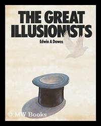 The Great Illusionists / Edwin A. Dawes