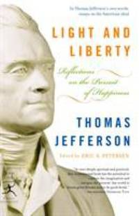 image of Light and Liberty : Reflections on the Pursuit of Happiness