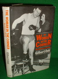 THE WOMAN IN THE CORNER  Her Influence on Boxing