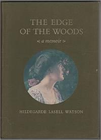 The Edge of the Woods: A Memoir Watson, Hildegarde Lasell