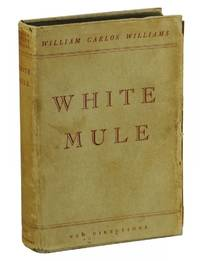 White Mule by  William Carlos Williams - Hardcover - First Edition - 1937 - from Burnside Rare Books, ABAA and Biblio.com