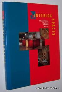 INTERIOR SPACES : A Pictorial Review of Significant Interiors in the U.S.A.