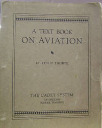 A Text Book on Aviation, Volume II:  Materials, Construction of Airplane,  Rigging, Maintenance and Inspection of Airplane, Air Commerce Regulations  and Traffic Rules