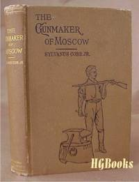 The Gunmaker of Moscow; or, Vladimir the Monk