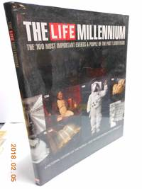 The Life Millennium  The 100 Most Important Events and People of the Past  1000 Years