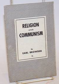 Religion and Communism (discussion with a group of students of the Union Theological Seminary on the question of religion and Communism, led by comrade Browder, on February 15, 1935)
