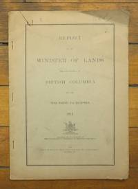 image of Report of the Minister of Lands for the Province of British Columbia for the Year Ending 31st December, 1911