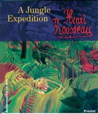 Henri Rousseau : A Jungle Expedition