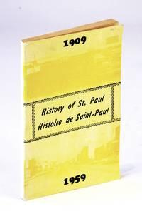History of St. Paul Alberta, 1909-1959