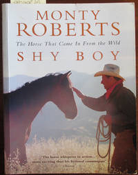 image of Shy Boy: The Horse That Came in From the World