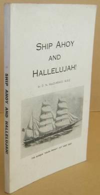 Ship Ahoy and Hallelujah !