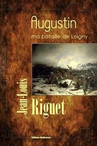 Augustin, ma bataille de Loigny