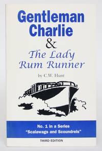 Gentleman Charlie & The Lady Rum Runner