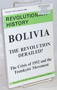 image of Bolivia; the revolution derailed? The crisis of 1952 and the Trotskyist movement