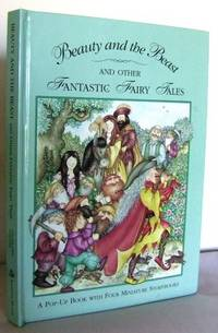 Beauty and the Beast and other Fantastic Fairy Tales : a Pop-Up book with Four Miniature Storybooks