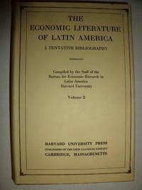 The Economic Literature of Latin America:  a Tentative Biography