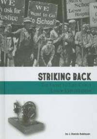 Striking Back: The Fight to End Child Labor Exploitation (Taking a Stand) by J. Dennis Robinson - 2010-03-09 - from Books Express and Biblio.co.uk