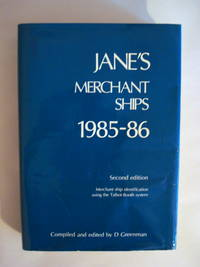 JANE'S MERCHANT SHIPS 1985-86 by  D. (Ed.) Greenman - Hardcover - Second Edition - 1985 - from Old Authors Bookshop (SKU: 167065)