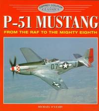 Mustang P-51 (Osprey Colour Classics)