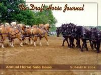 image of The Draft Horse Journal: Summer 2004 (Volume 41, Number 2)