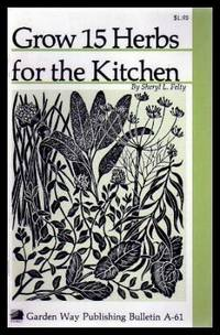 GROW FIFTEEN (15) HERBS FOR THE KITCHEN