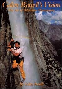Galen Rowell's Vision: The Art of Adventure Photography (Oxford Drama Library)