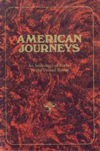 American Journeys An Anthology of Travel in the United States