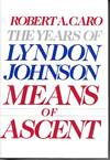 image of The Years Of Lyndon Johnson Means Of Ascent