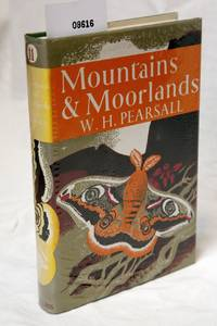 Mountains and Moorlands by W H Pearsall - Hardcover - 1977 - from dr.pill (SKU: 08616)