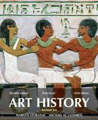 Art History Portable, Book 1: Ancient Art Plus NEW MyArtsLab with eText -- Access Card Package...
