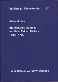 Brandenburg Sources for West African History, 1680-1700