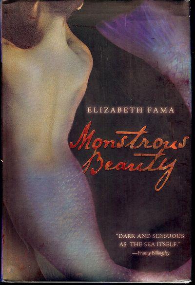 2012. FAMA, Elizabeth. MONSTROUS BEAUTY. NY: Farrar Straus Giroux, . 8vo., boards in dust jacket; 29...