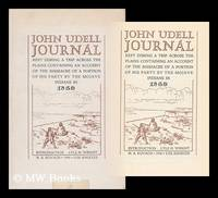 John Udell Journal, Kept During a Trip Across the Plains, Containing an Account of the Massacre...
