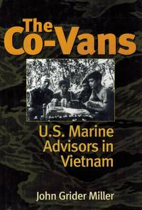 The Co Vans. US. Marine Advisors in Vietnam. U. S.
