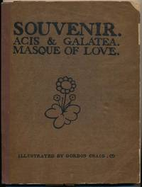 Souvenir: Acis & Galatea -- Masque of Love -- As Produced at the Great Queen Street Theatre, March 10th, 1902