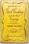 View Image 1 of 2 for Adventures in Good Cooking and the Art of Carving in the Home Inventory #2156