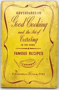Adventures in Good Cooking and the Art of Carving in the Home