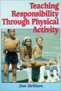 Teaching Responsibility Through Physical Activity