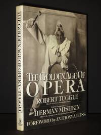 The Golden Age of Opera [SIGNED]