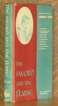 THE SWORD AND THE FLAME, SELECTIONS FROM HEINRICH HEINE'S PROSE