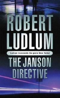 The Janson Directive by Robert Ludlum - Paperback - 2003 - from Bookbarn International (SKU: 843916)