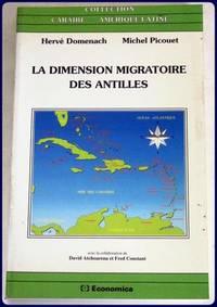 LA DIMENSION MIGRATOIRE DES ANTILLES.
