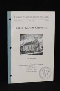 Kansas State College Bulletin; Volume XXXIII; April 1, 1949; Number 5; Early Kansas Churches