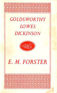 Goldsworthy Lowes Dickinson by  E. M Forster - Hardcover - 1962-01-01 - from M Godding Books Ltd (SKU: 206180)