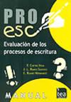 PROESC, Bateria De Evaluación De Los Procesos De Escritura (Juego Completo) By  J. L. Ramos Y E. Ruano Fernando Cuetos Vega - Used Books - from Espacio Logopedico and Biblio.com